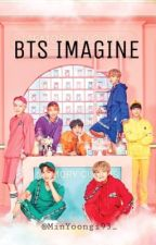 BTS Imagines by MinYoongi93_