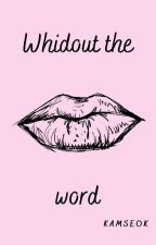 Without the words by kamseok