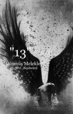 13(Düşmüş Melekler) by Svvl_Boulward