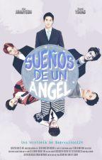 Sueños De Un Angel by Babykaisoo124