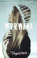 Wyrwana by Vega6969