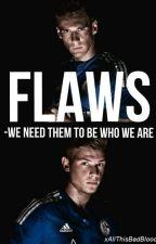 FLAWS  [Max Meyer & Leon Goretzka FF] by xAllThisBadBlood