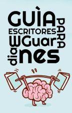 Guía para Escritores by GuardianesdeLetras