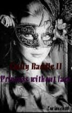 Emilly Raddle - Princess without face by Luciasek00