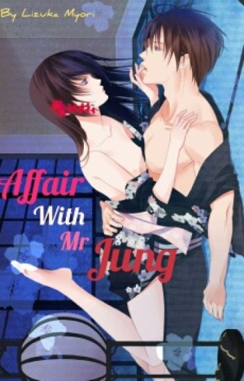 Affair With Mr.Jung (BoyxBoy)