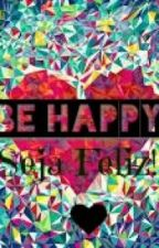 Be Happy {frases} by Mrs_HoranMania