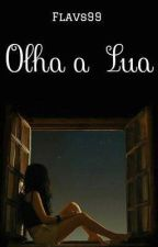 Olha A Lua by anaflaviz