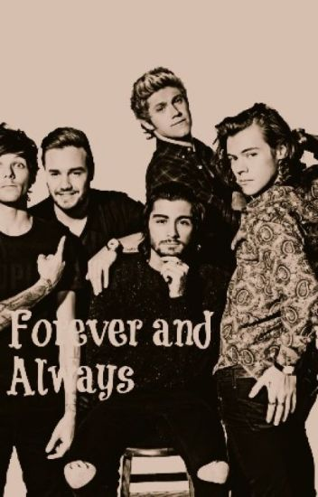 Forever and Always(zianourry)