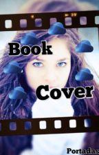 Book Covers - Portadas Para Tus Libros ||ABIERTO|| by SerenityPalma123