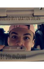 Bullied by // Grayson Dolan by dolanduhh
