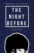 The Night Before (The Beatles) by EllaRigby