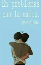 En problemas con la mafia. |Malec| by MarcelaGao