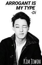 Arrogant Is My Type ; iKON's Bobby [ON HOLD] by ddnzbb