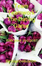 Team Teamwork The Dating Game by DaphneBoyden