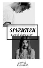 """Sweet disposition"" / ""Seventeen"" (EDITANDO) by valeriaidk01"