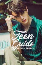 Teen Guide  │parte 1 by faides