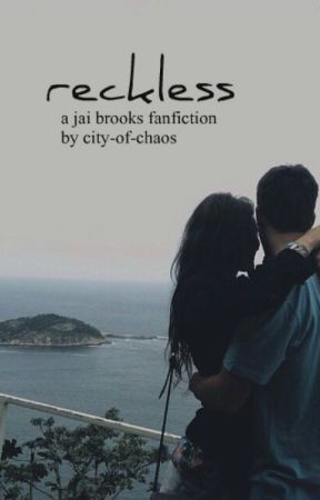 reckless // jai brooks by city-of-chaos