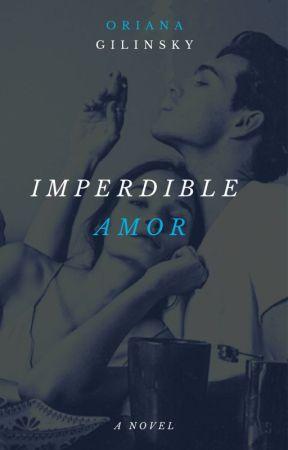 Imperdible amor by Oriana30Gilinsky