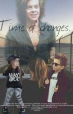 Time Of Changes. (Segunda Parte De Madre Adolescente) by DeFedeVigevani