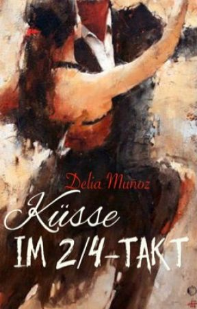 Küsse im 2/4-Takt by DeliaMunoz