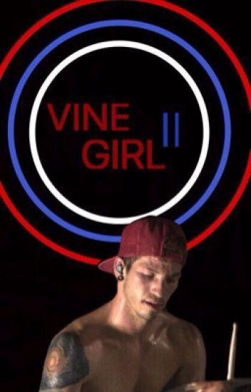 Vine Girl (Book ll) Matt Espinosa]