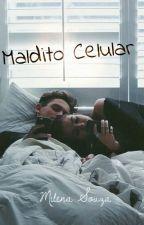 Maldito Celular by MilenaaSouza