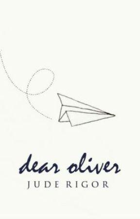 dear oliver by rigor_samsa