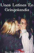 Unas Latinas En Gringolandia . by BeautyAngel02