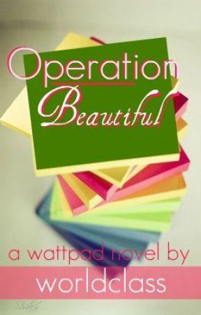 Operation Beautiful by worldclass