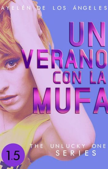 Un verano con la mufa [The Unlucky One #1.5]