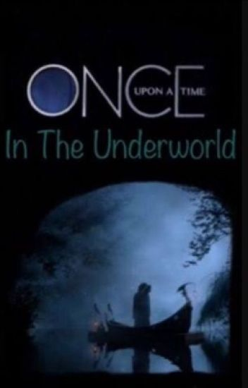 Once Upon A Time In The Underworld//(Swanfire/Swanthief)
