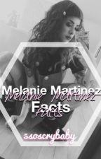 // Melanie Martinez facts // by 5soscrybaby