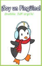 ¡Soy un Pingüino! 【TdF; ArgxChile】 by AnniiWinter