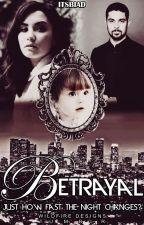 Betrayal by badwigirl