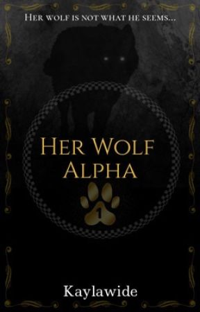 Her Wolf Alpha by Kaylawide