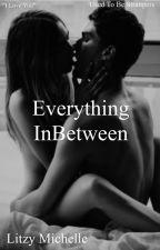 Everything InBetween by litzymichellee