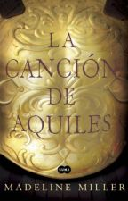 La canción de Aquiles (The song of Achilles) /COMPLETA/ by LucyStylinson3