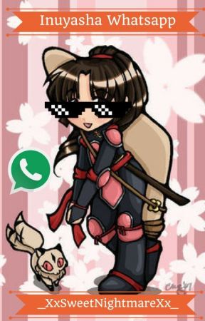 Inuyasha Whatsapp by _XxSweetNightmarexX_
