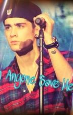 Can Anyone Save Me (One Direction fanfic) by jmdfanfic