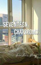 Seventeen Chatrooms by uwuten