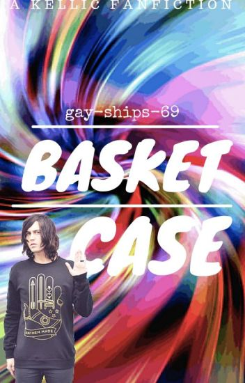 Basket Case (kellic gender swap)