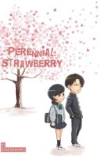 Perennial Strawberry | {Attack On Titan Junior High Fanfiction} | by Kamisama961