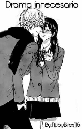 Drama innecesario (kyouya Y Erika)