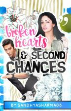 Broken Hearts and Second Chances by SandhyaSharma08