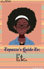 Topaʑʑҽ's Guide TØ: Things Not to be Taken Serious by iiSupa0Girlii
