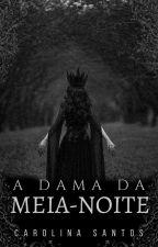 A Dama da Meia-Noite [À partir de...] by biglittlelips
