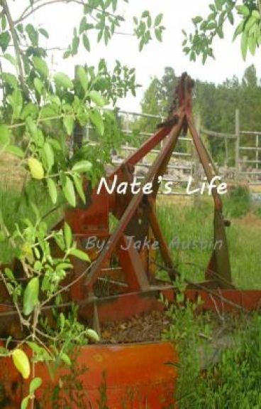 Nate's Life