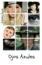 Ojos Azules (Carl Grimes Y Tu) [Completa] by Julieta55dure