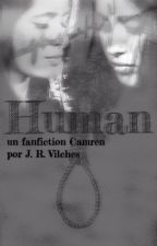 Human {{Camren}} by JRVilches