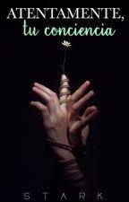 Atentamente, tu conciencia. by Staaaark